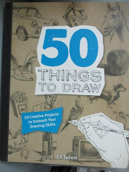 【書寶二手書T6/藝術_XGZ】50 THINGS TO DRAW_Tadem Ed