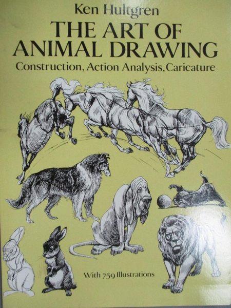 【書寶二手書T1/藝術_ZCC】The Art of Animal Drawing: Construction..._Hultgren