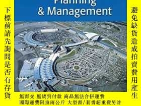 二手書博民逛書店Airport罕見Planning & ManagementY364682 Alexander T. Well
