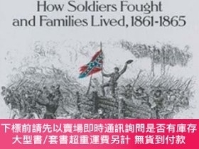 二手書博民逛書店True罕見Tales of the South at War: How Soldiers Fought and
