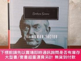 二手書博民逛書店The罕見Human Factor 人性的因素 Graham Greene 格雷厄姆·格林代表作之一 everym