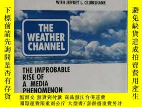 二手書博民逛書店英文原版罕見THE WEATHER CHANNEL 氣象頻道Y241791 FRANK BATTEN 弗蘭克·