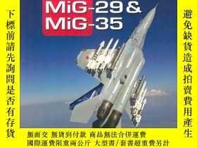 二手書博民逛書店【罕見】MiG-29 & MiG-35: Famous Russian AircraftY455329 Yef