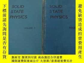 二手書博民逛書店SOLID罕見STATE PHYSICS :固態物理學【 第三卷 第五卷】兩本合售英文版Y197114 SOL