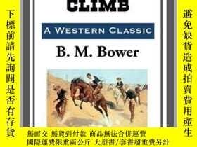 二手書博民逛書店The罕見Uphill ClimbY410016 B. M. Bower Start Publishing .