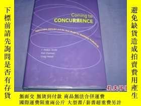 二手書博民逛書店Coming罕見To Concurrence: Addressable Attitudes And The New