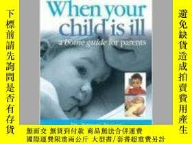 二手書博民逛書店BMA罕見When Your Child is Ill: A H