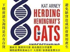 二手書博民逛書店Herding罕見Hemingway s Cats-放養海明威的貓Y436638 Kat Arney Bloo