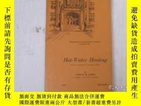 二手書博民逛書店民國:Hot罕見-Water Heating【USA】房屋工程建造系列Y23766