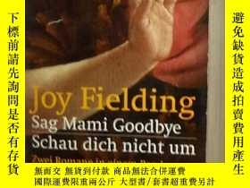 二手書博民逛書店德文原版罕見Sag Mami Goodbye Schau Dich Nicht um by Joy Fieldin