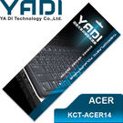 YADI 亞第 超透光 鍵盤 保護膜 KCT-ACER14 宏碁筆電專用 V5-472G、V5-473、V7-481、V7-482等