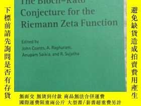 二手書博民逛書店The罕見Bloch-Kato Conjecture for the Riemann Zeta Function(