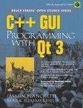 二手書博民逛書店 《C++ GUI Programming with Qt 3》 R2Y ISBN:0131240722│Blanchette