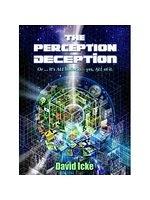 二手書博民逛書店 《The Perception Deception》 R2Y ISBN:0955997380│Icke