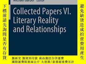 二手書博民逛書店Collected罕見Papers Vi. Literary Reality And Relationships-
