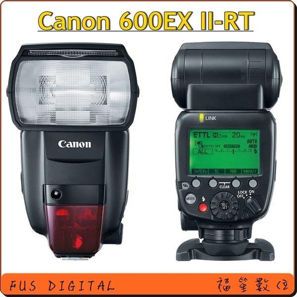 【福笙】Canon Speedlite 600EX II-RT 600EX II RT 二代 閃光燈 (平行輸入)