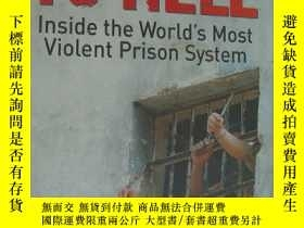 二手書博民逛書店Journey罕見To Hell Inside the World s Most Violent 英文原版 小16