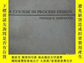 二手書博民逛書店A罕見Course in Process Design (英語)