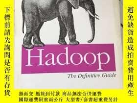 二手書博民逛書店Hadoop:罕見The Definitive Guide(英文原版權威指南)Y25376 [美] Tom W