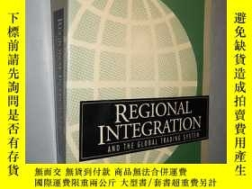 二手書博民逛書店Regional罕見Integration and the Gl