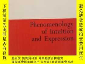 二手書博民逛書店Phenomenology罕見of Intuition and