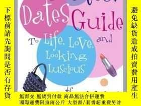 二手書博民逛書店The罕見Mates, Dates Guide to Life, Love, and Looking Luscio
