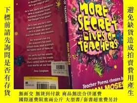 二手書博民逛書店More罕見Secret Lives of Teachers 教師的秘密生活.Y200392
