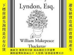 二手書博民逛書店The罕見Memoirs of Barry Lyndon, Esq.Y410016 William Makep
