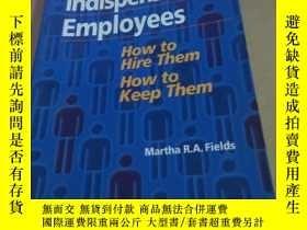 二手書博民逛書店lndispensable罕見employees--how to