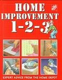 二手書博民逛書店《Home Improvement 1-2-3: Expert Advice from the Home Depot》 R2Y ISBN:9780696201684