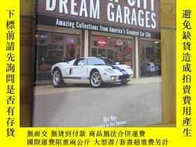 二手書博民逛書店Motor罕見City Dream Garages: Amazing Collections from Ameri