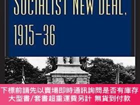 二手書博民逛書店Bridgeport s罕見Socialist New Deal, 1915-36Y255174 Bucki,