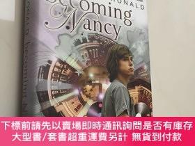 二手書博民逛書店TERRY罕見RONALD Becoming Nancy 英文原版小說 精裝Y439265 TERRY RON