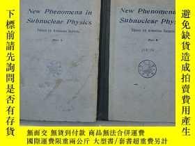 二手書博民逛書店new罕見phenomena in subnuclear phy