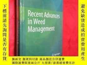 二手書博民逛書店Recent罕見Advances in Weed Managem