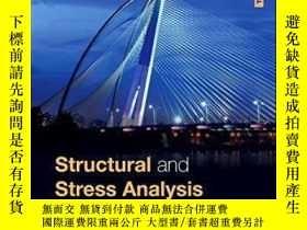 二手書博民逛書店Structural罕見And Stress Analysis Third Edition-結構與應力分析第三版奇