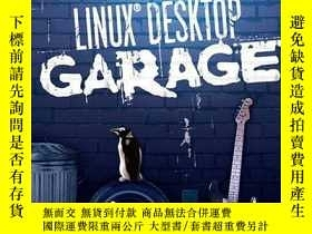 二手書博民逛書店Linux(r)罕見Desktop Garage (the Garage Series)Y255562 Sus