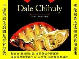 二手書博民逛書店The罕見Essential Dale Chihuly-基本的戴爾·奇胡利Y436638 William Wa