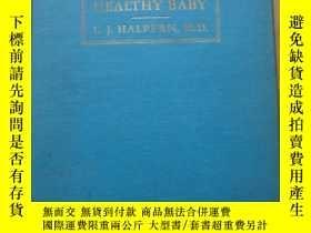 二手書博民逛書店How罕見to Raise a HEALTHY BABY L.J
