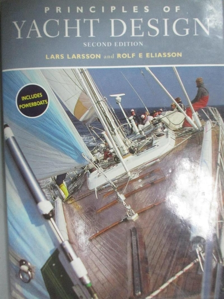 【書寶二手書T7/科學_EI3】Principles of Yacht Design_Larsson, Lars/ Eliasson, Rolf E.