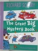 【書寶二手書T5/少年童書_DRO】The Great Big Mystery Book_Richard Scarry