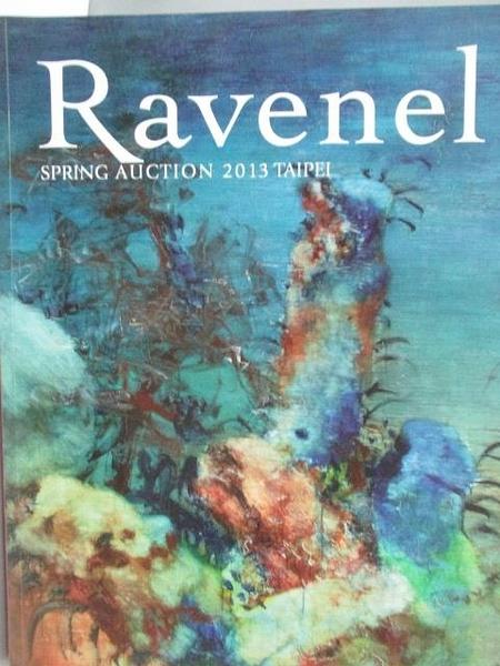 【書寶二手書T5/收藏_XCO】Ravenel Spring Auction 2013 Taipei_2013/6/2