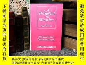 二手書博民逛書店囊中奇跡罕見A Pocketful of Miracles by Hugh MillerY397772 Hug