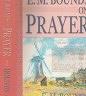 二手書R2YBb《E.M.Bounds on Prayer》1997-Bound