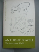 【書寶二手書T1/原文小說_NCQ】The Acceptance World: Vol 3 (Dance to the Music of Time)_Anthony Powell