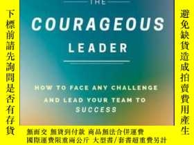 二手書博民逛書店The罕見Courageous Leader: How to Face Any Challenge and Lea