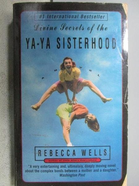 【書寶二手書T8/原文小說_FP2】Ya-Ya Sisterhood_Rebecca wells