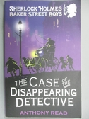 【書寶二手書T4/原文小說_OJX】The Case of the Disappearing Detective_Ant