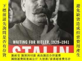 二手書博民逛書店Stalin罕見: Waiting for Hitler, 1929-1941Y284102 Stephen