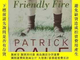 二手書博民逛書店Friendly罕見Fire by Patrick Gale (